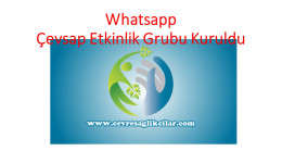 Whatsapp Çevsap Etkinlik Grubu Kuruldu
