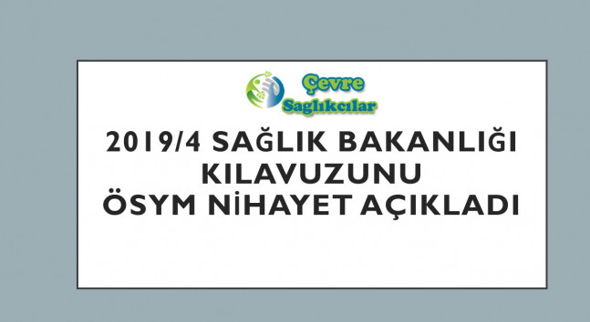 2019/4 Sağlık Bakanlığı Kılavuzunu ÖSYM Nihayet Açıkladı