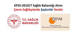 KPSS-2019/7 Sağlık Bakanlığı Alımı  Çevre Sağlıkçılarda Şaşkınlık Yarattı!!!